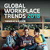 2018 Global Workplace Trends Report